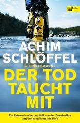 DER TOD TAUCHT MIT - Sonderedition von Achim Schlöffel